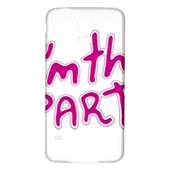 I Am The Party Typographic Design Quote Samsung Galaxy S5 Back Case (White)