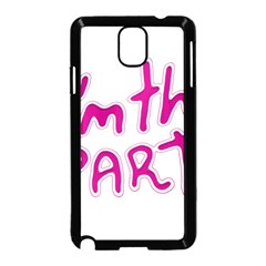 I Am The Party Typographic Design Quote Samsung Galaxy Note 3 Neo Hardshell Case (Black)