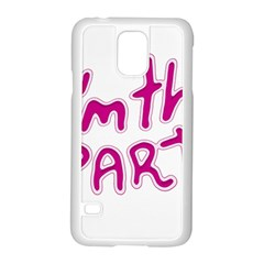 I Am The Party Typographic Design Quote Samsung Galaxy S5 Case (White)
