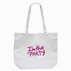 I Am The Party Typographic Design Quote Tote Bag (White)