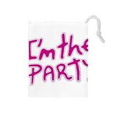 I Am The Party Typographic Design Quote Drawstring Pouch (Medium)