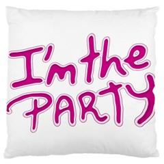 I Am The Party Typographic Design Quote Large Flano Cushion Case (two Sides)