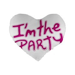 I Am The Party Typographic Design Quote 16  Premium Flano Heart Shape Cushion
