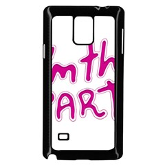 I Am The Party Typographic Design Quote Samsung Galaxy Note 4 Case (black)