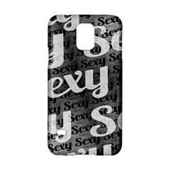 Sexy Text Typographic Pattern Samsung Galaxy S5 Hardshell Case