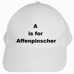A Is For Affenpinscher White Baseball Cap