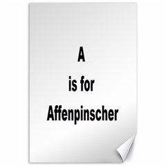 A Is For Affenpinscher Canvas 24  x 36  (Unframed)