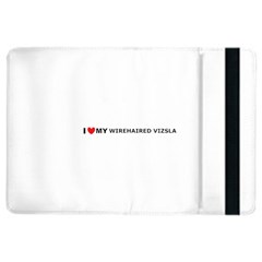 I Love My Wirehaired Vizsla Apple iPad Air 2 Flip Case