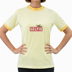 Selfie Whore Women s Ringer T Shirt (colored)