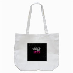 When Life Gives You Sexy Mods  Tote Bag (White)
