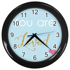 You Are Loved Wall Clock (black)