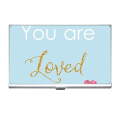 You Are Loved Business Card Holder