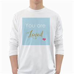 You are Loved Long Sleeve T-Shirt