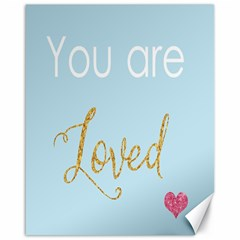 You Are Loved Canvas 16  X 20