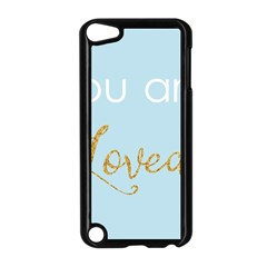 You Are Loved Apple Ipod Touch 5 Case (black)