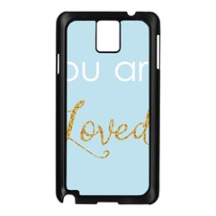 You Are Loved Samsung Galaxy Note 3 N9005 Case (black)