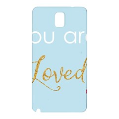 You are Loved Samsung Galaxy Note 3 N9005 Hardshell Back Case