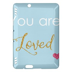 You Are Loved Kindle Fire Hdx Hardshell Case