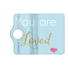 You Are Loved Kindle Fire Hd (2013) Flip 360 Case