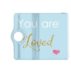 You are Loved Kindle Fire HDX 8.9  Flip 360 Case