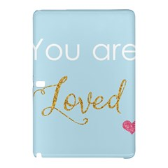 You are Loved Samsung Galaxy Tab Pro 10.1 Hardshell Case
