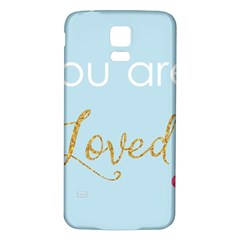 You are Loved Samsung Galaxy S5 Back Case (White)
