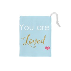 You are Loved Drawstring Pouch (Small)