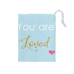 You are Loved Drawstring Pouch (Medium)