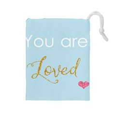 You Are Loved Drawstring Pouch (large)
