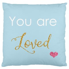 You are Loved Large Flano Cushion Case (Two Sides)