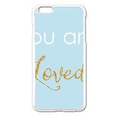 You are Loved Apple iPhone 6 Plus Enamel White Case