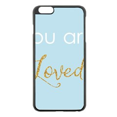 You Are Loved Apple Iphone 6 Plus Black Enamel Case