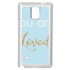 You are Loved Samsung Galaxy Note 4 Case (White)
