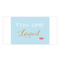 You are Loved Satin Shawl