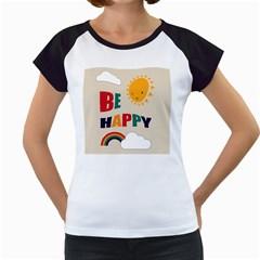 Be Happy Women s Cap Sleeve T-Shirt (White)