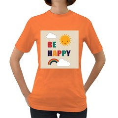 Be Happy Women s T Shirt (colored)