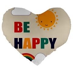 Be Happy Large 19  Premium Heart Shape Cushion