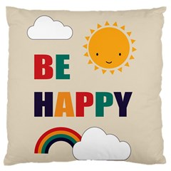 Be Happy Large Flano Cushion Case (One Side)