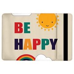 Be Happy Apple Ipad Air 2 Flip Case