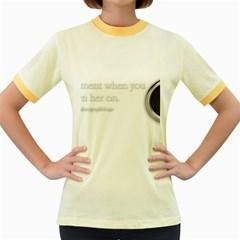 Turn On Women s Ringer T Shirt (colored)