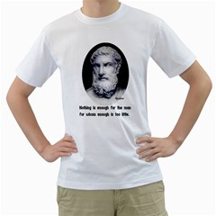 Epicurus Enough Men s T Shirt (white)