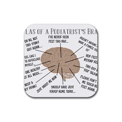 Atlas Of A Podiatrist s Brain Drink Coasters 4 Pack (square)
