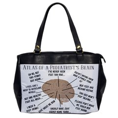 Atlas Of A Podiatrist s Brain Oversize Office Handbag (one Side)