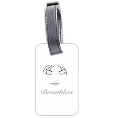Breathless Luggage Tag (two Sides)