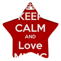 Keep Calm And Love Music 5739 Star Ornament (two Sides)
