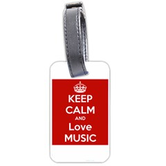 Keep Calm And Love Music 5739 Luggage Tag (one Side)