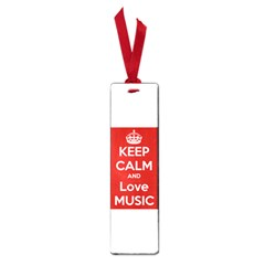 Keep Calm And Love Music 5739 Small Bookmark