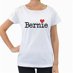Bernie Love Women s Loose Fit T Shirt (white)