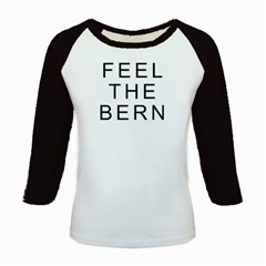 Feel The Bern On White Kids Baseball Jerseys