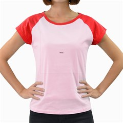 THINK LIKE A PROTON AND STAY POSITIVE Women s Cap Sleeve T-Shirt
